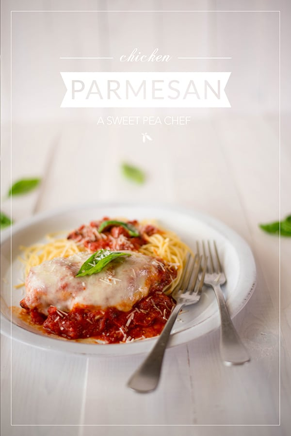 Chicken Parmesan A Sweet Pea Chef
