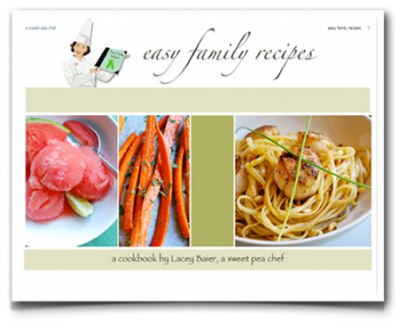 Easy Family Recipes by a sweet pea chef