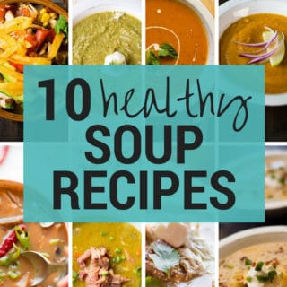 10 Healthy Soup Recipes