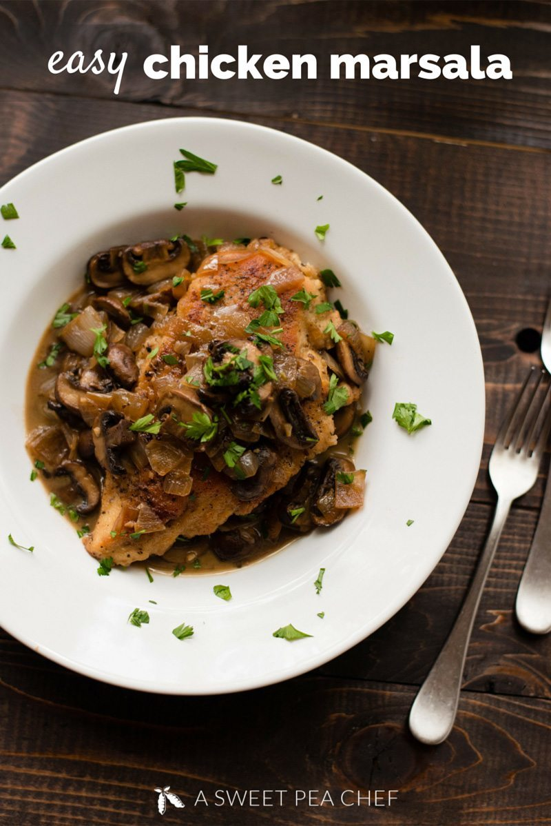 Easy Chicken Marsala - Delicious, healthy and simple chicken marsala recipe that's ready quick for dinner. Recipe and photo by Lacey Baier of asweetpeachef.com. #chicken #chickenrecipe #chickenmarsala #healthychickendinner