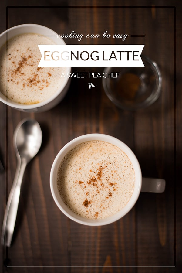 (Better Than Starbucks!) Homemade Eggnog Latte | Here's a tasty eggnog latte recipe that's better and healthier than the Starbucks eggnog latte recipe. And it's so easy to make a latte at home even without an espresso maker! | A Sweet Pea Chef #eggnoglatte #latte