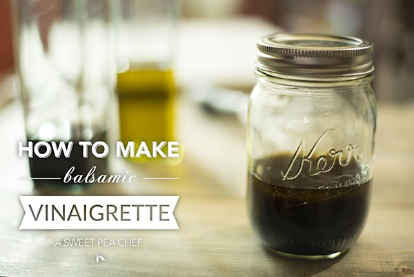 How To Make A Balsamic Vinaigrette