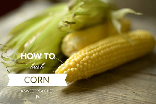 How To Husk Corn