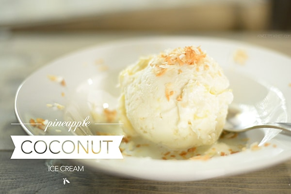 Pineapple Coconut Ice Cream • A Sweet Pea Chef