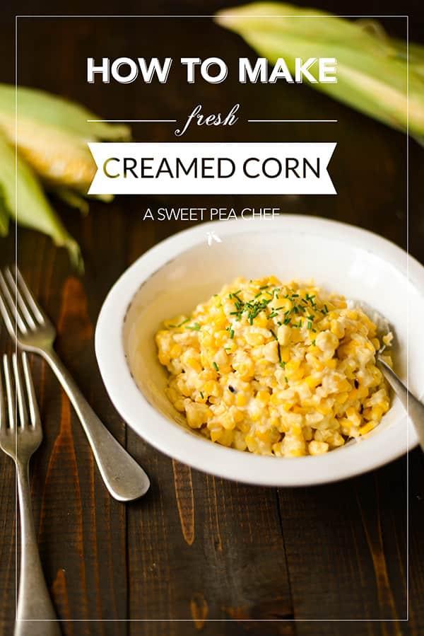 How To Make Fresh Creamed Corn