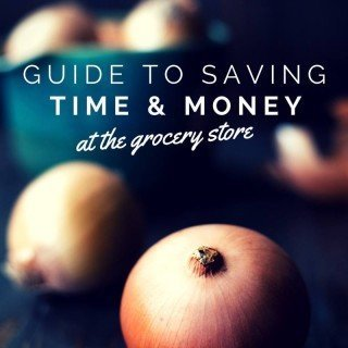 Grocery Shopping Tips: A Guide To Saving Time & Money At The Grocery Store