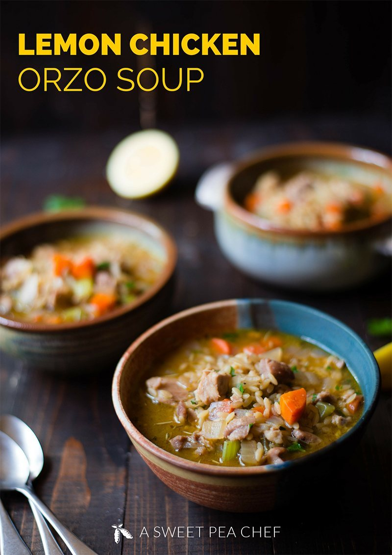 Lemon Chicken Orzo Soup • A Sweet Pea Chef