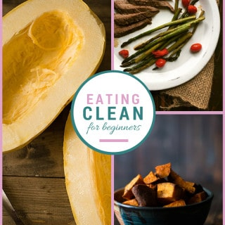 Eating Clean For Beginners