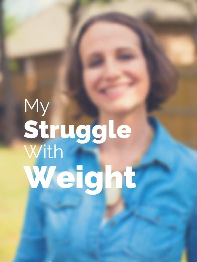 My Struggle With Weight