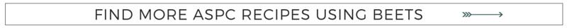 More Beets Recipes on ASPC