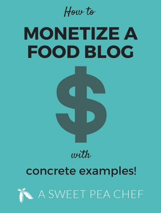 HOW TO MONETIZE A FOOD BLOG + CONCRETE EXAMPLES