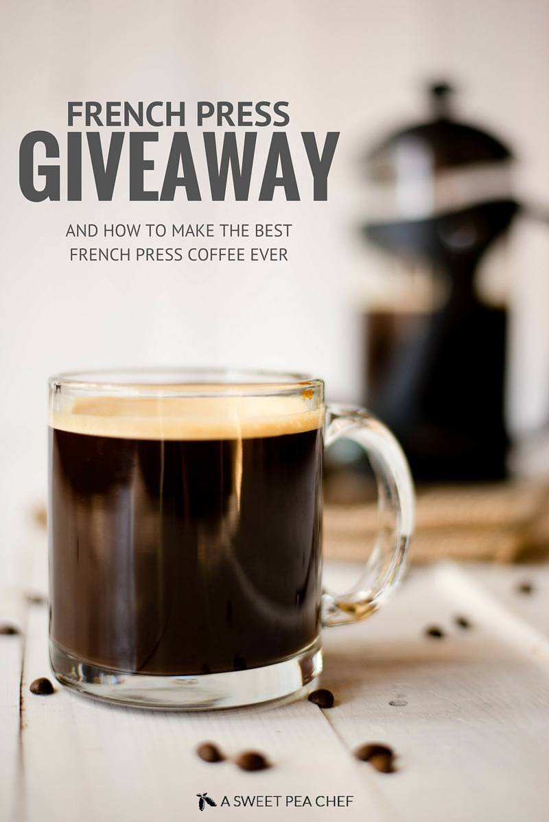 Best French Press Coffee + French Press Giveaway | www.asweetpeachef.com