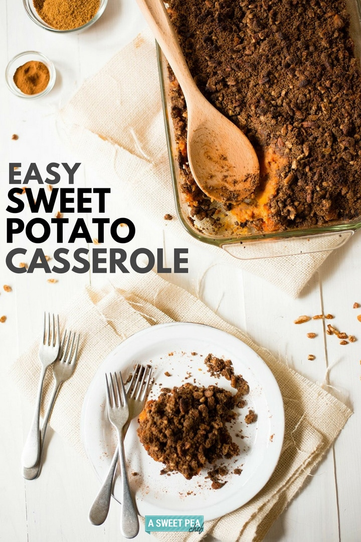 Easy Sweet Potato Casserole | This Easy Sweet Potato Casserole uses fresh sweet potatoes, and is perfectly sweet, dense, and crunchy. Say hello to your new favorite Thanksgiving side! | A Sweet Pea Chef