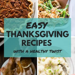 Easy Thanksgiving Recipes With A Healthy Twist | Traditional Thanksgiving dishes are not very healthy but you can learn how to make them healthy with just a few simple substitutions. These easy Thanksgiving recipes are perfect for those who want to stay healthy on Thanksgiving and enjoy their favorite holiday flavors at the same time. No more guilt and no more stress! | A Sweet Pea Chef