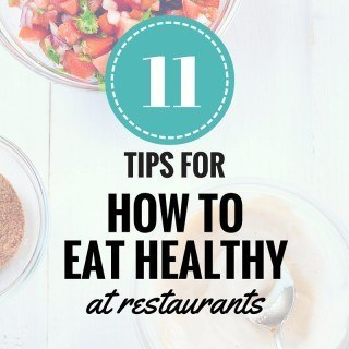 How To Eat Healthy At Restaurants