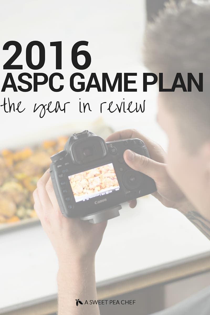2016 ASPC Game Plan + The Year In Review | What we did, how it went, and what our plans are for this year | asweetpeachef.com