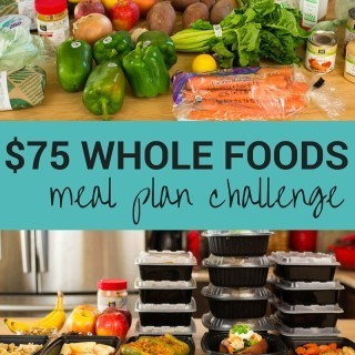 $75 Whole Foods Meal Prep Challenge | I went to Whole Foods with just $75 to make 5 healthy meals for 5 days for this meal plan challenge. | asweetpeachef.com