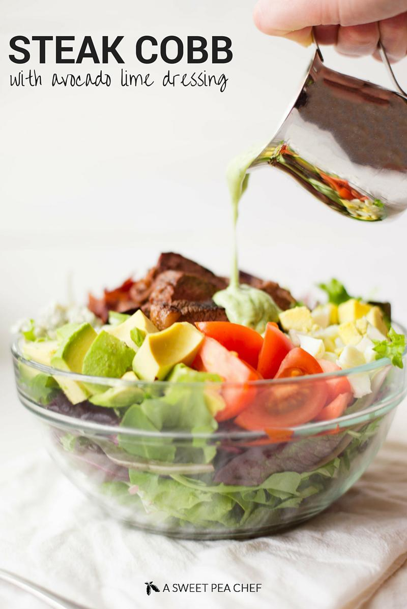 Steak Cobb Salad | Enjoy this delicious, easy, and healthy steak cobb salad with homemade avocado cilantro lime salad dressing. So fresh and so easy! | A Sweet Pea Chef