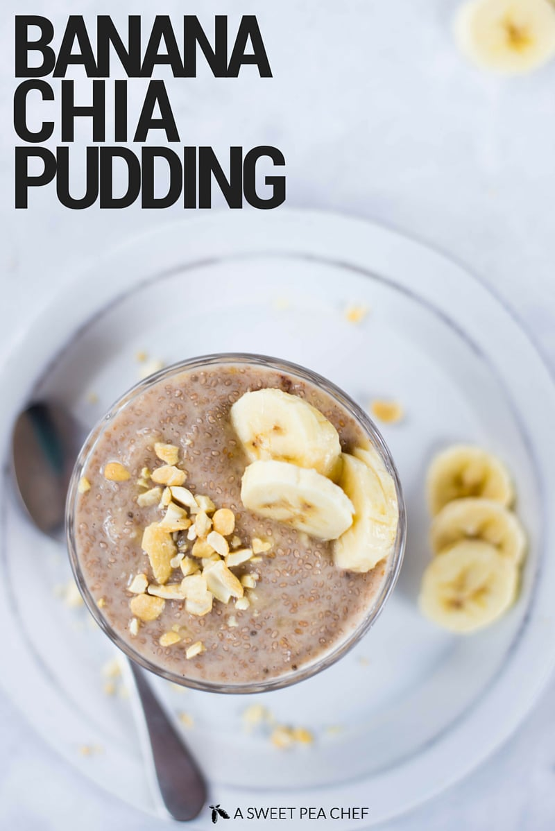 banana chia pudding a sweet pea chef