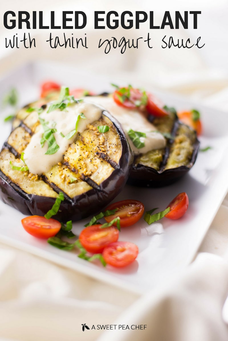 Grilled Eggplant with Tahini Yogurt Sauce | The perfect vegan appetizer for summer. | A Sweet Pea Chef