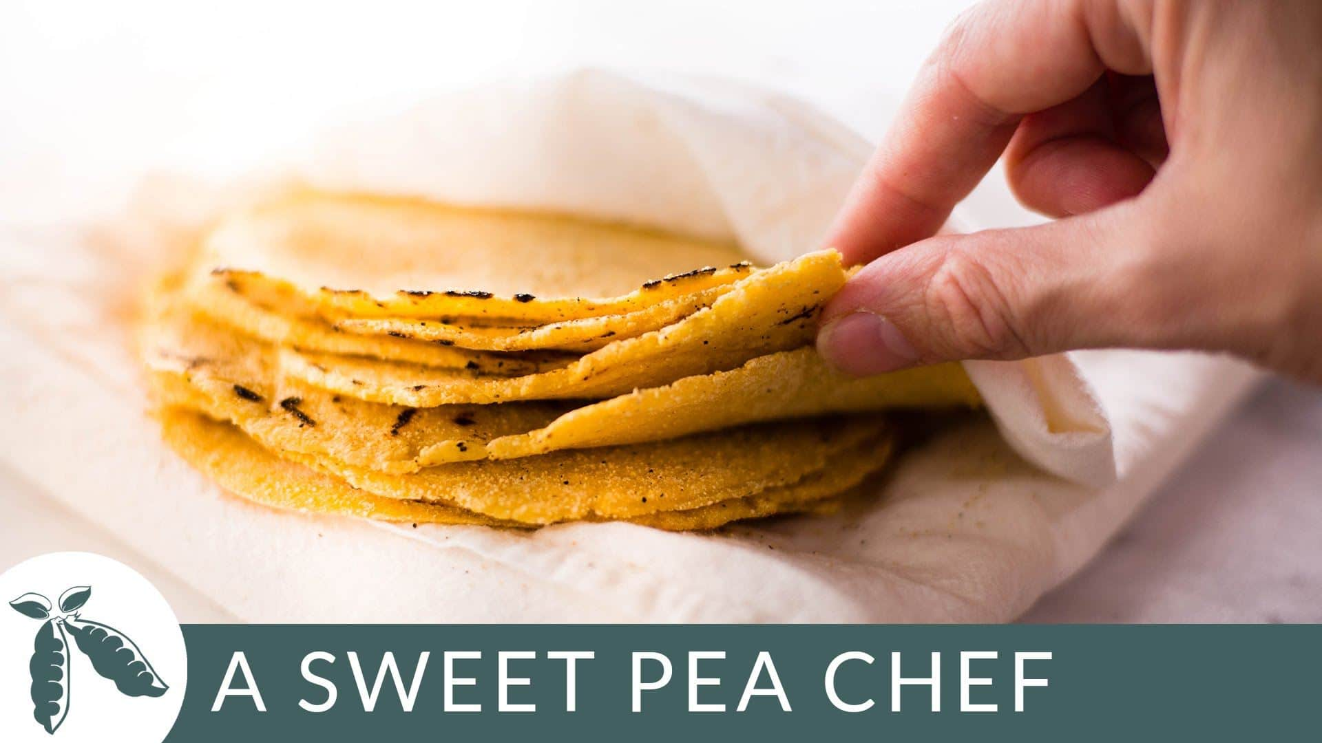 Homemade Corn Tortillas A Sweet Pea Chef