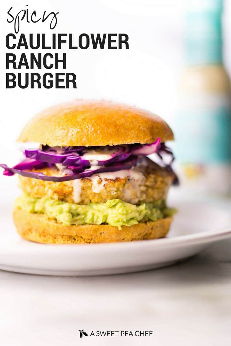 Spicy Cauliflower Quinoa Ranch Burger With Sweet Potato Bun | The most flavorful, delicious, and filling vegetarian burger I've ever had! | A Sweet Pea Chef #ad