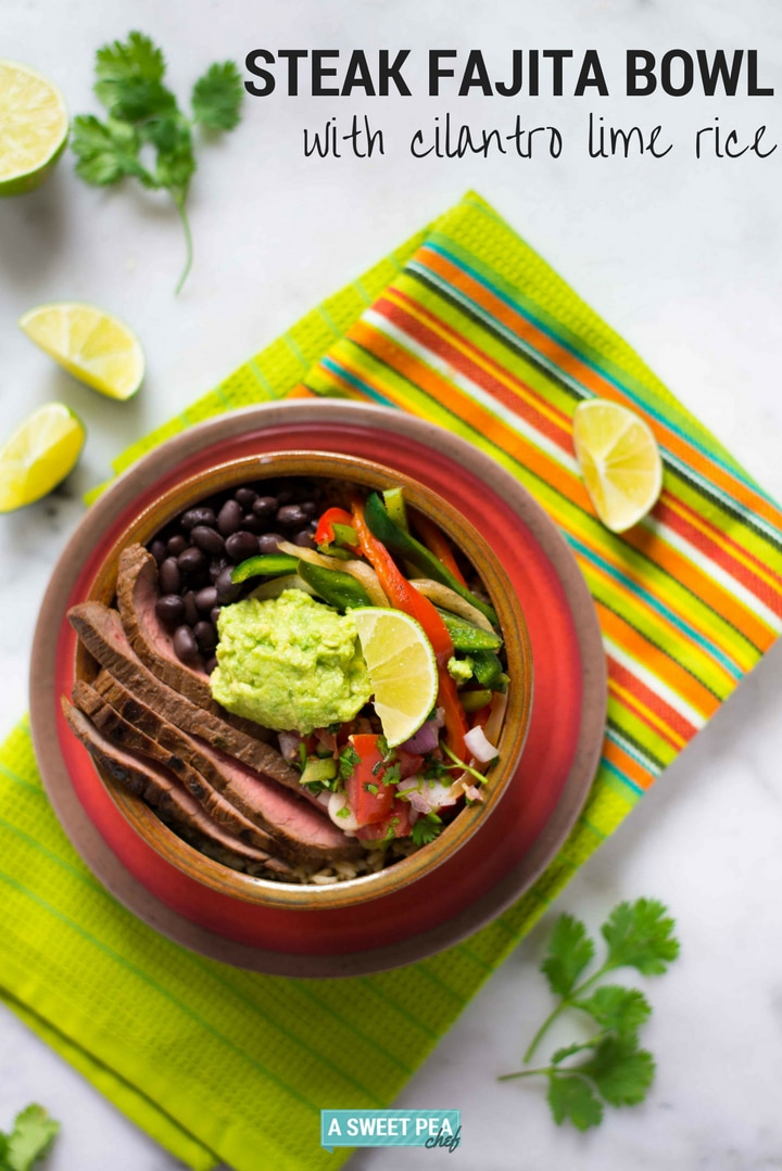 Steak Fajita Bowl with Cilantro Lime Rice | The perfect way to enjoy steak fajitas and cilantro lime rice in a bowl of flavorful goodness | A Sweet Pea Chef