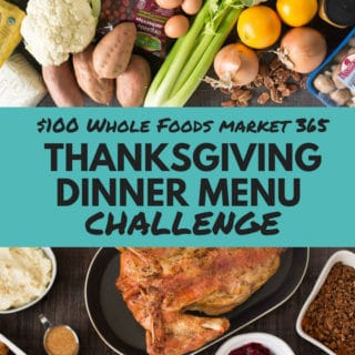 Whole Foods 365 Thanksgiving Dinner Menu Challenge | Whole Foods 365 challenged me to make a full Thanksgiving Dinner Menu for a family of 5 for under $100! | A Sweet Pea Chef