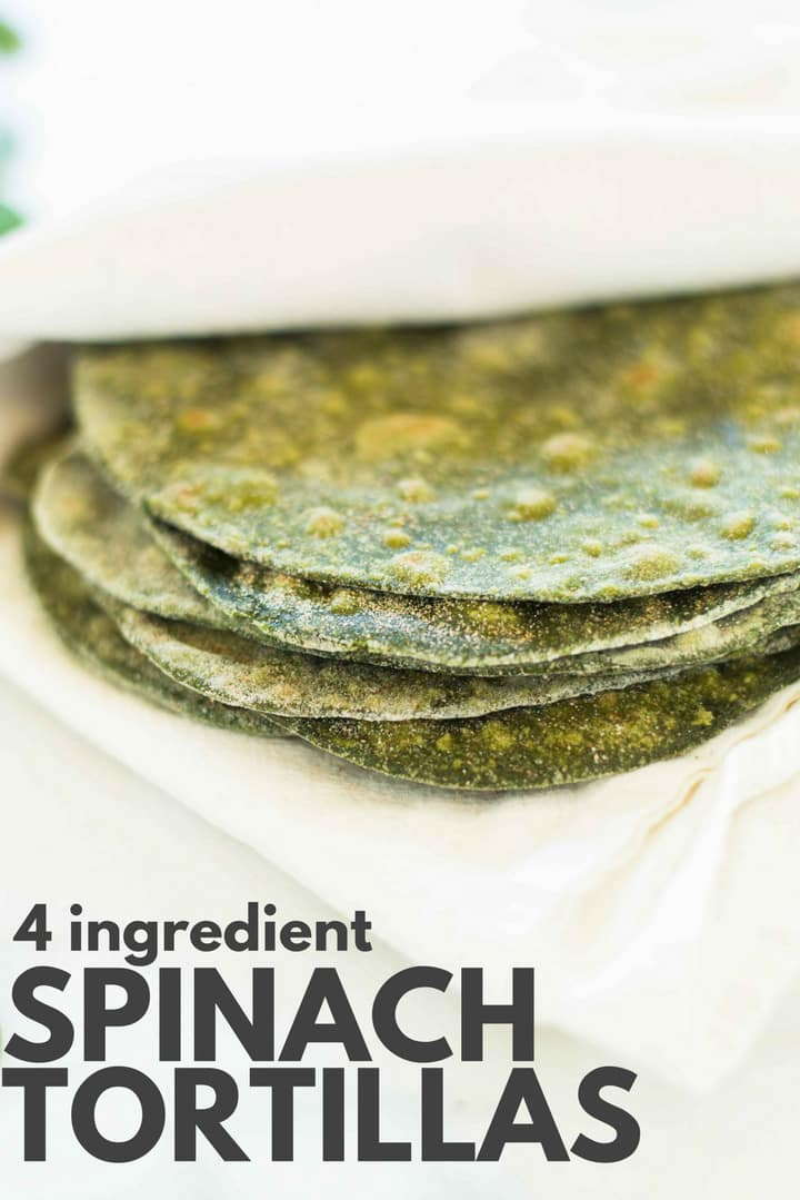 4 Ingredient Spinach Tortillas | How to make spinach tortillas with 4 ingredients! | A Sweet Pea Chef