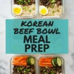 How To Meal Prep - Korean Beef Bowl | This flavorful and easy Korean Beef Bowl is an easy meal prep recipe.  Cook once and enjoy throughout the busy work week for less than $4 a meal! | A Sweet Pea Chef