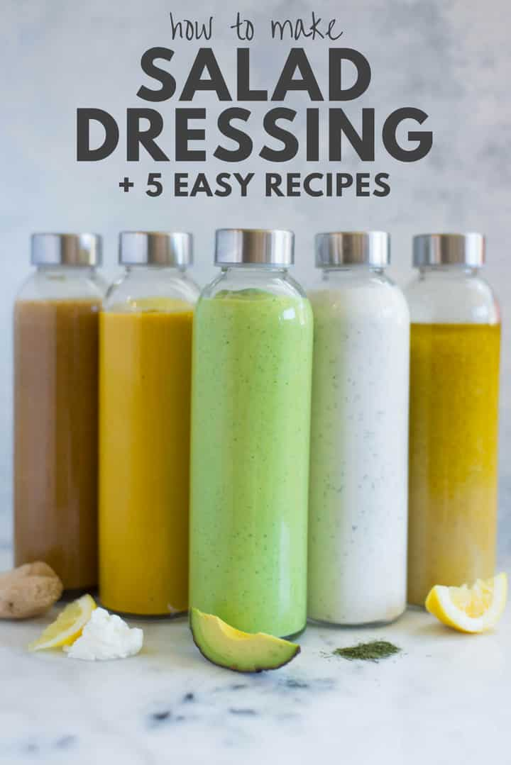How to Make Homemade Salad Dressing + 5 Healthy Salad Dressing Recipes | Wanting to eat healthier?  Try these 5 easy and heathy salad dressing recipes plus get tips for how to make homemade salad dressing!  You'll never buy the store-bought stuff again! | A Sweet Pea Chef