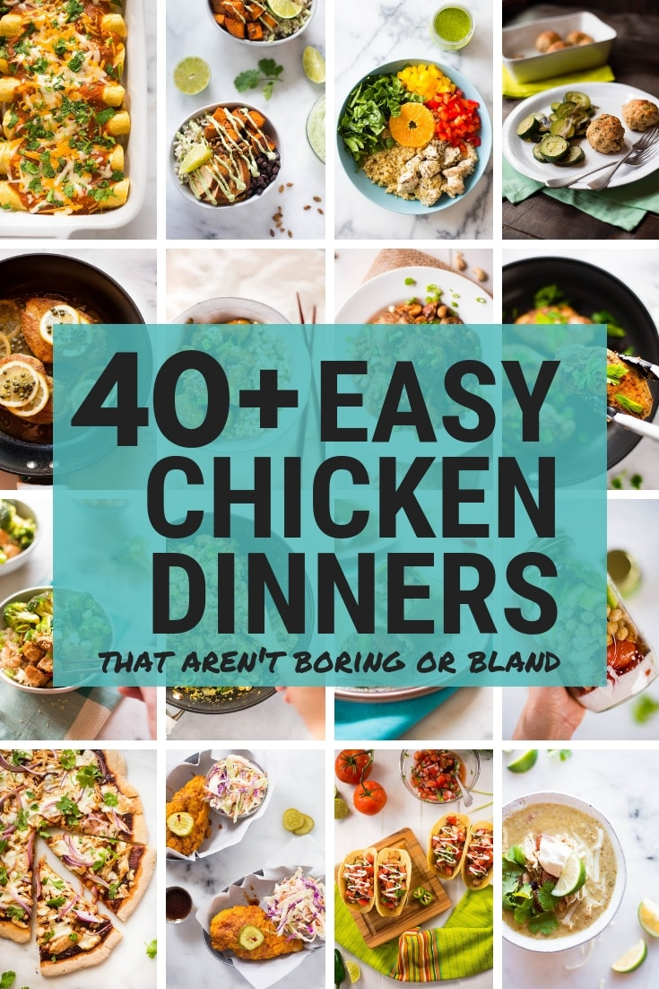 Are you looking for a chicken dish that's beyond ordinary? I've compiled 40+ chicken dinner recipes that aren't boring or bland. They are simple to make, delicious, and full of healthy ingredients!