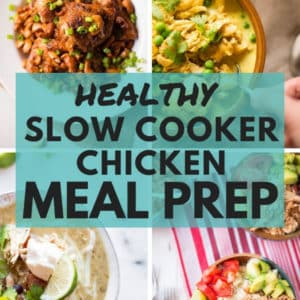 Healthy Slow Cooker Chicken Meal Prep