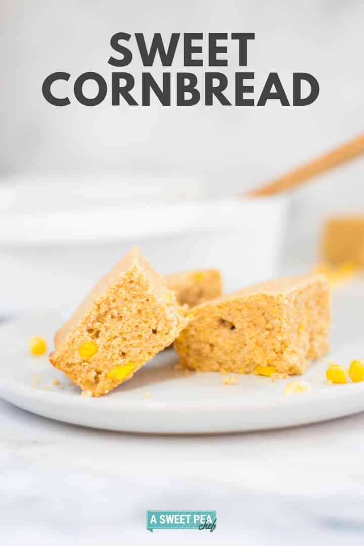 Easy Sweet Cornbread Recipe | This Easy Sweet Cornbread Recipe makes a moist, fluffy and healthy sweet cornbread that can be enjoyed for dinner with a homemade chili | A Sweet Pea Chef