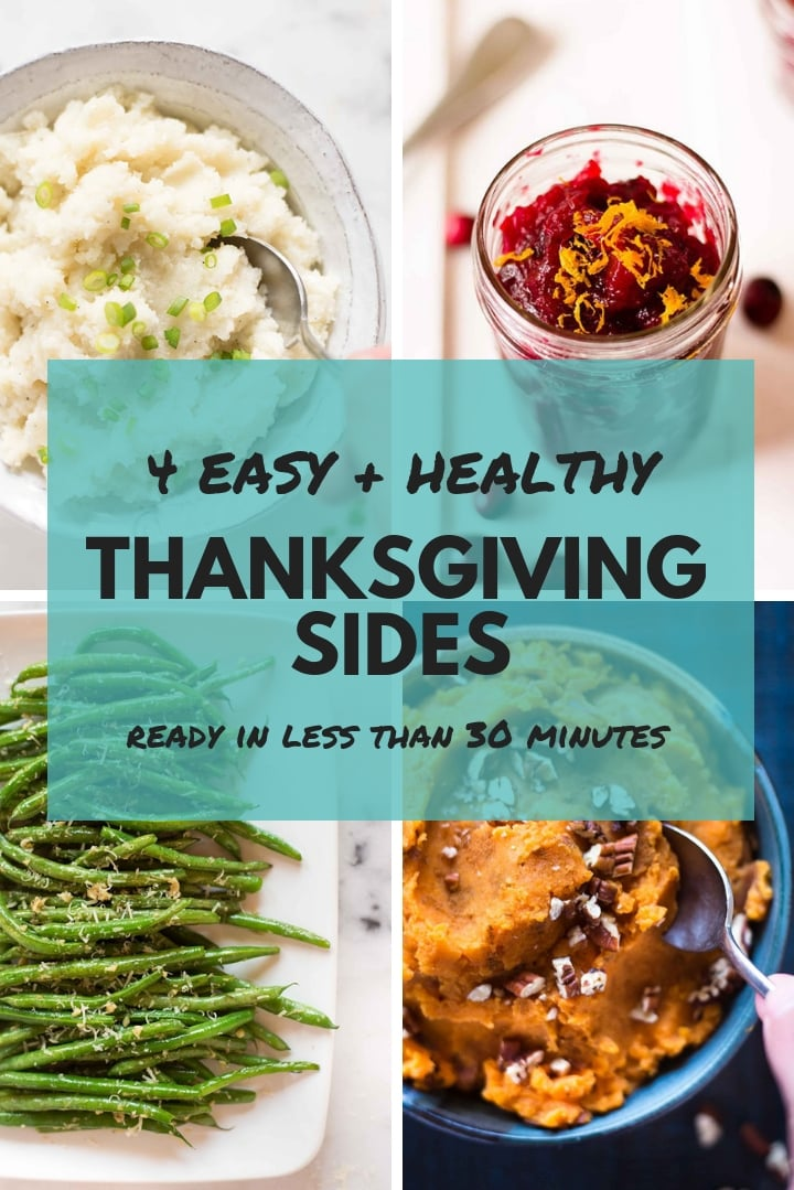 4 Healthy Thanksgiving Side Dishes | Learn how to stay healthy during Thanksgiving and try 4 easy to make Thanksgiving sides | A Sweet Pea Chef