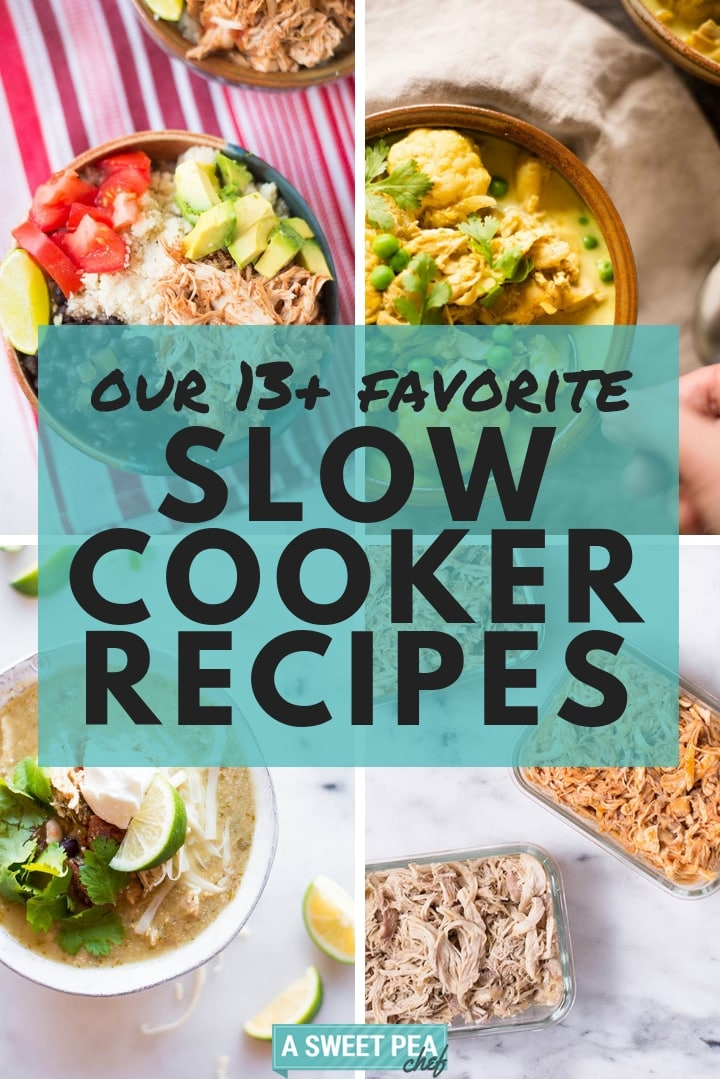 Our Favorite 13+ Healthy Slow Cooker Recipes | Healthy slow cooker meals are easy to prep and the best solution for when you don't have time to cook dinner, but want to surprise your family with a delicious meal every night. | A Sweet Pea Chef #healthyslowcookerrecipes #slowcookerrecipes