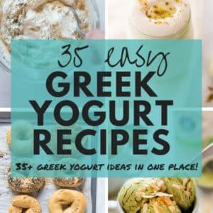 35+ Easy Greek Yogurt Recipes