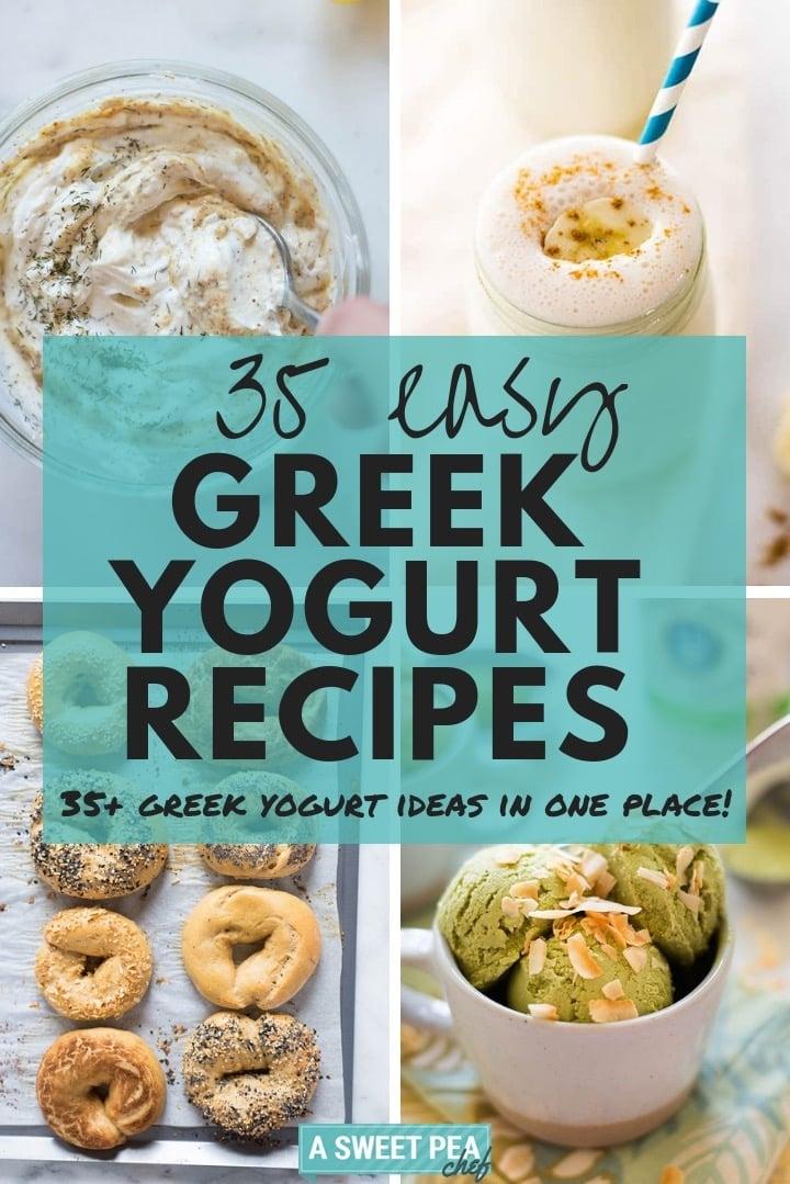 35 Easy Greek Yogurt Recipes A Sweet Pea Chef