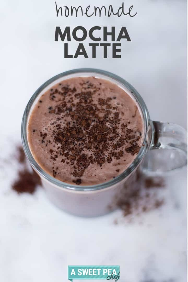 How to Make a Mocha Latte at Home | Learn how to make a chocolatey, delicious, clean, and healthy mocha latte at home | A Sweet Pea Chef