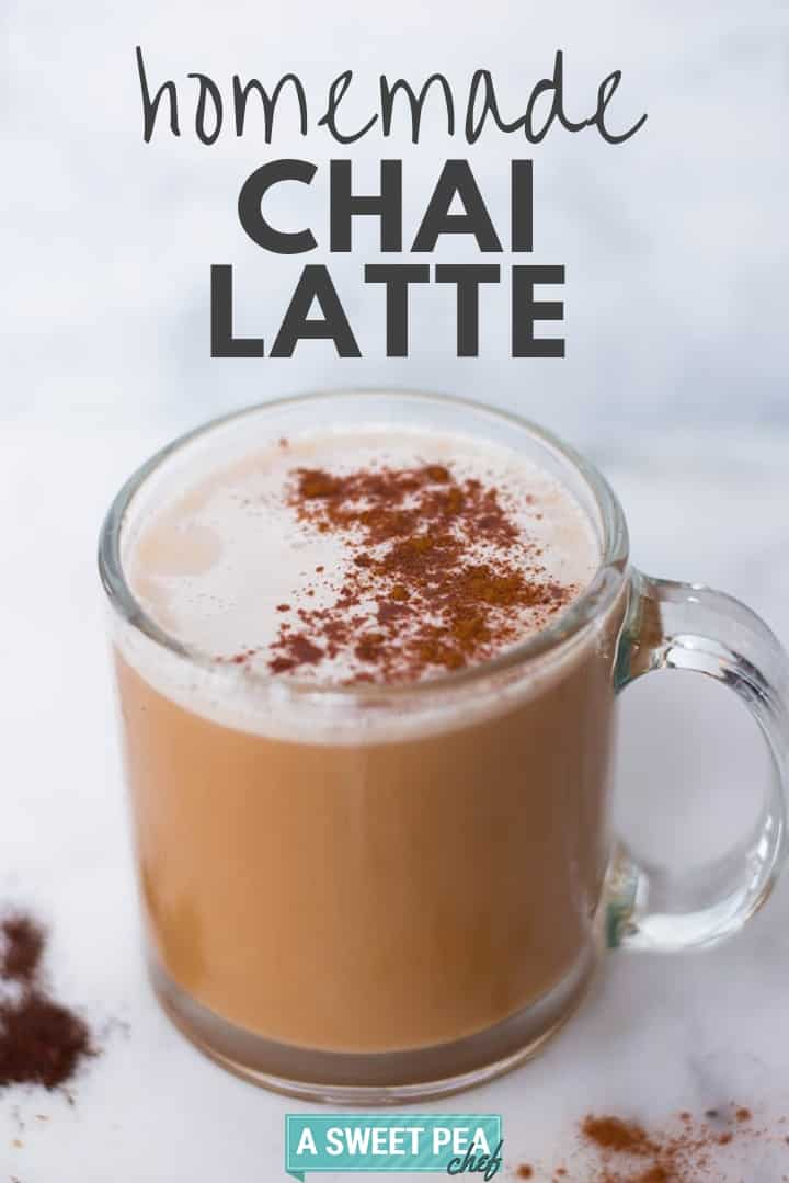 Homemade Chai Tea Latte Recipe | Clean and healthy chai latte recipe with ingredients that are good for you | A Sweet Pea Chef