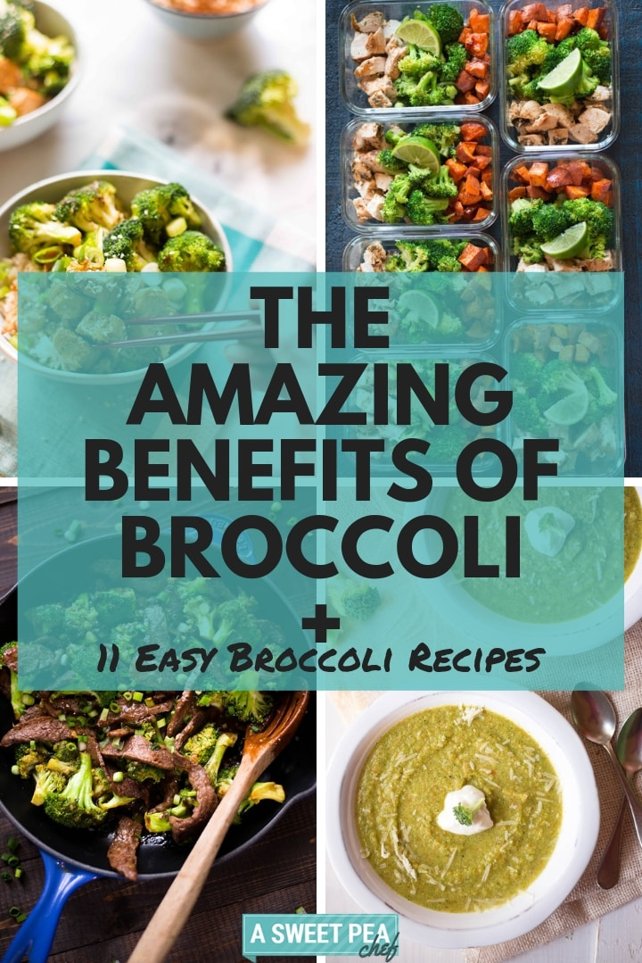 The Amazing Benefits of Broccoli + 11 Easy Broccoli Recipes | Discover all the broccoli benefits, nutritional profile, and test 11 healthy broccoli recipes | A Sweet Pea ChefBroccoli Nutrition And 10+ Healthy Broccoli Recipes | Discover all the broccoli benefits, nutritional profile, and test 10+ healthy broccoli recipes | A Sweet Pea Chef