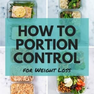 How To Portion Control For Weight Loss (Without Starving!)