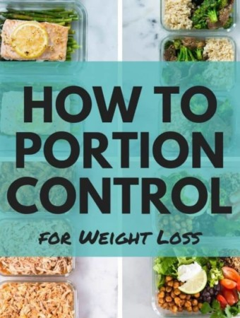 How to Portion Control for Weight Loss | Portion control tips that will help you lose weight in a healthy way | A Sweet Pea Chef