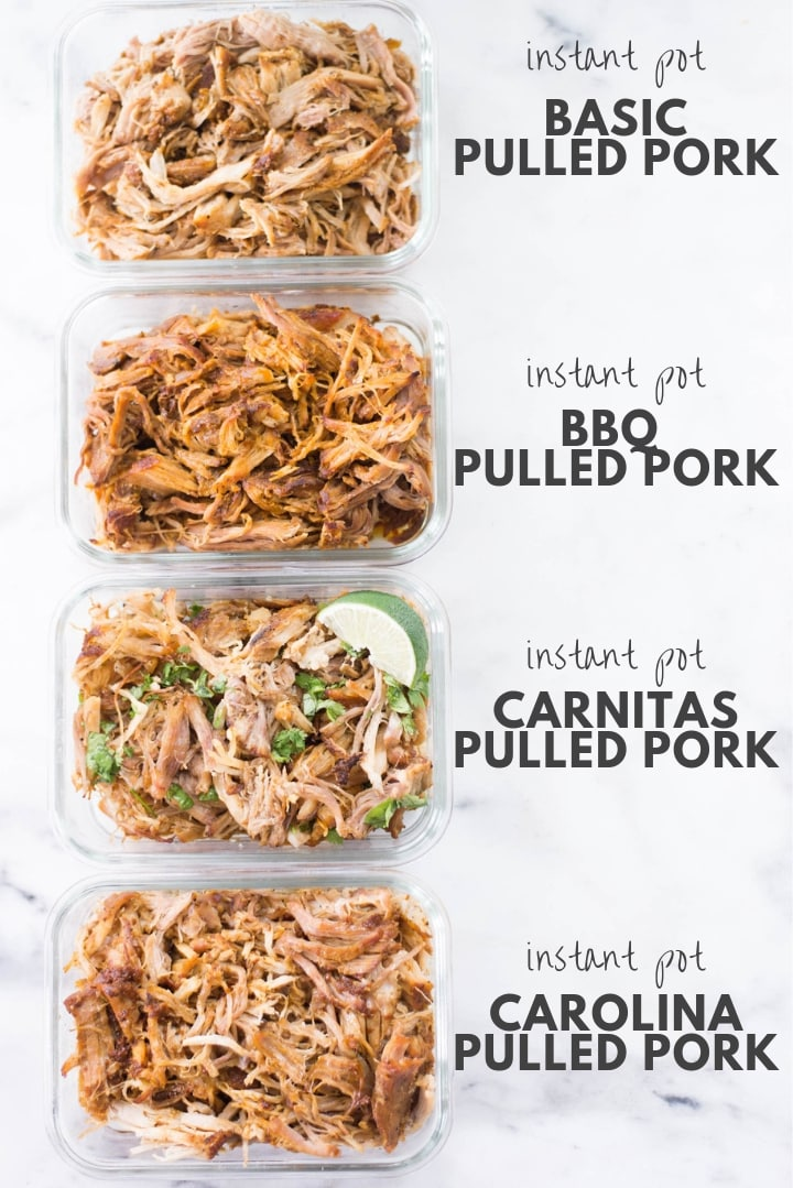 Instant Pot Pulled Pork 4 Ways - Perfect for Meal Prep! | How to make pulled pork in an Instant Pot + 4 pulled pork recipes | A Sweet Pea Chef