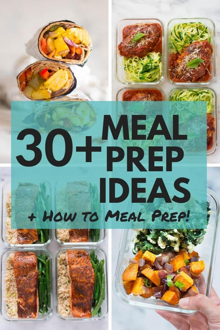 30+ Meal Prep Ideas + How to Meal Prep | Meal prep ideas, meal prep recipes, and meal prep tips for easy and healthy meal prep | A Sweet Pea Chef